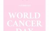 La giornata mondiale della lotta contro il cancro.